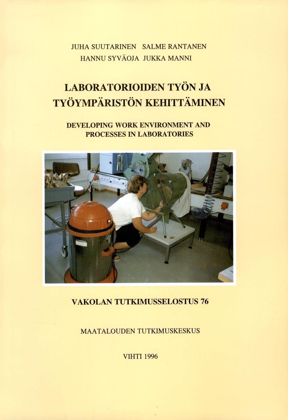DEVELOPING WORK ENVIRONMENT AND PROCESSES IN LABORATORIES