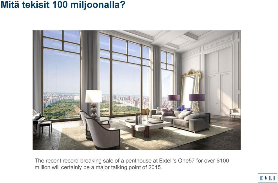 penthouse at Extell's One57 for over $100
