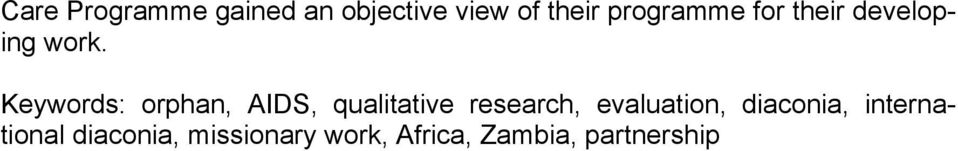 Keywords: orphan, AIDS, qualitative research,
