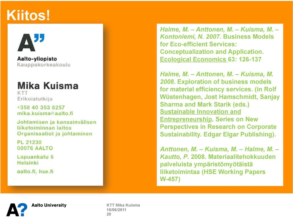 (in Rolf Wüstenhagen, Jost Hamschmidt, Sanjay Sharma and Mark Starik (eds.) Sustainable Innovation and Entrepreneurship.