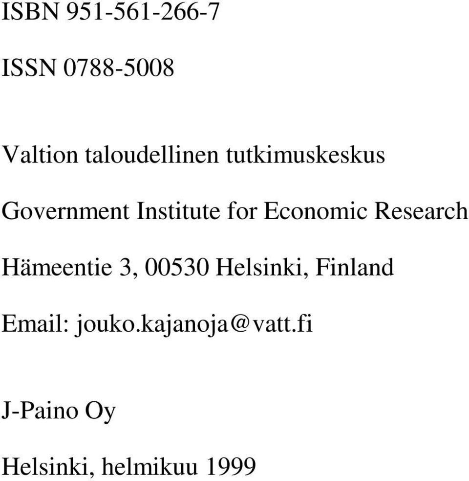 Economic Research Hämeentie 3, 00530 Helsinki,