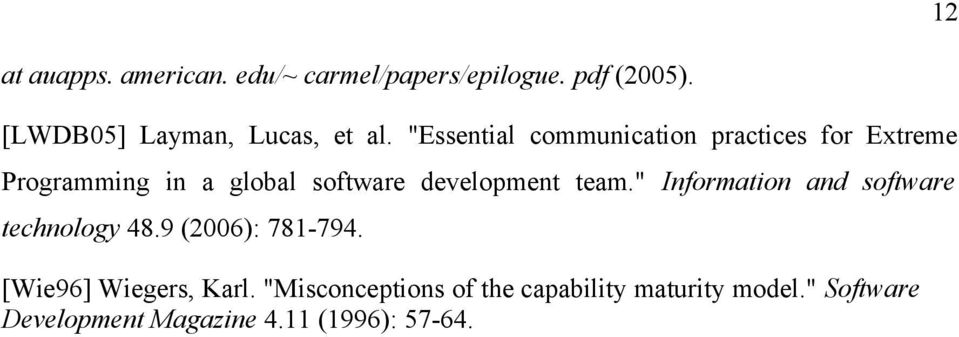 """Essential communication practices for Extreme Programming in a global software development"