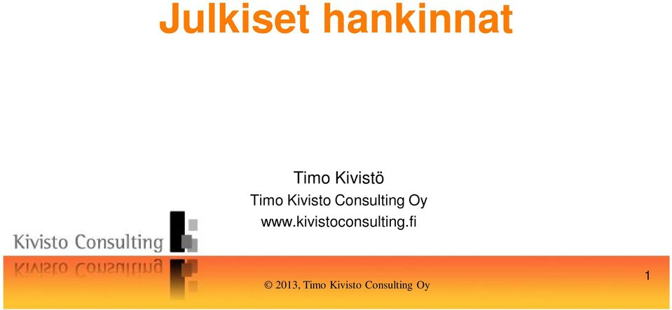 Consulting Oy www.