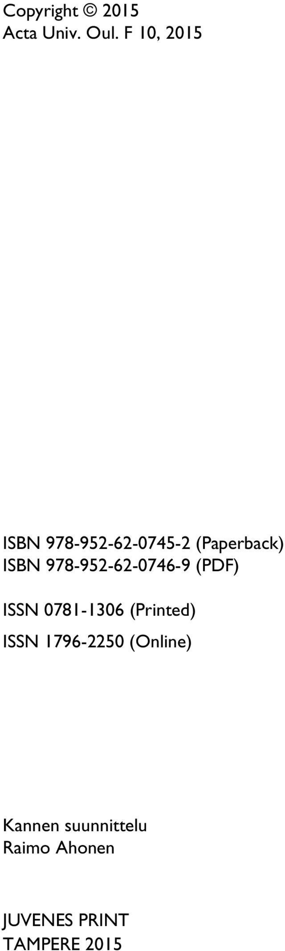 978-952-62-0746-9 (PDF) ISSN 0781-1306 (Printed) ISSN
