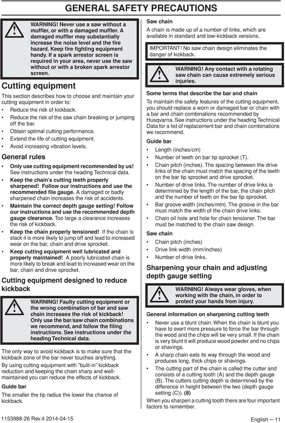 General rules Only use cutting equipment recommended by us See instructions under the heading Technical data.