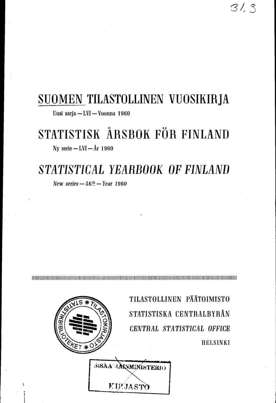 YEARBOOK OF FINLAND New series 5 61h Year 1960 TILASTOLLINEN