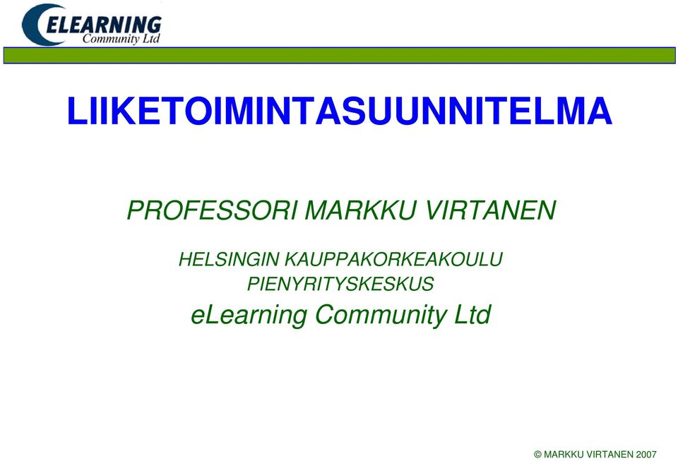 elearning Community Ltd PIENYRITYSKESKUS elearning