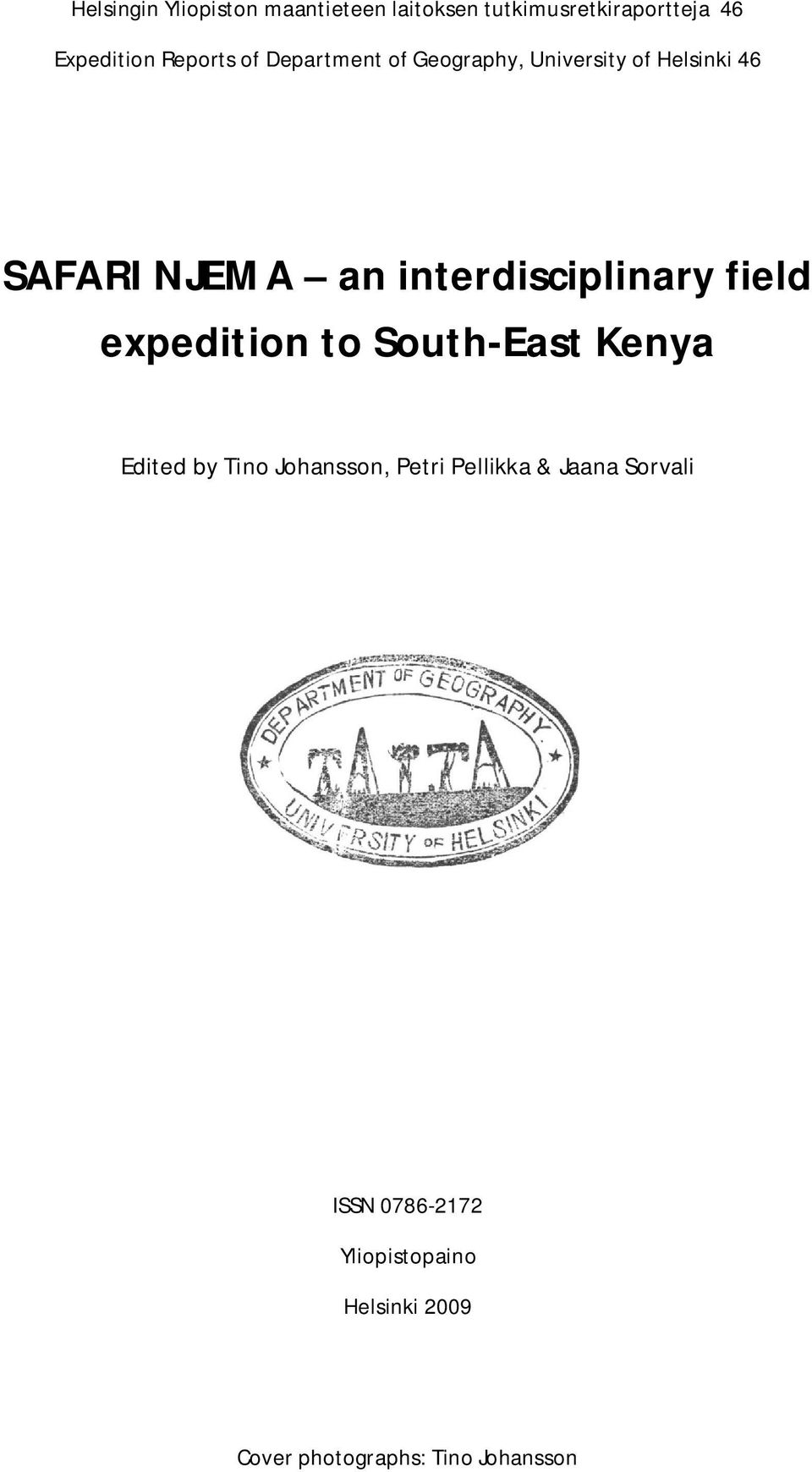 interdisciplinary field expedition to South-East Kenya Edited by Tino Johansson, Petri