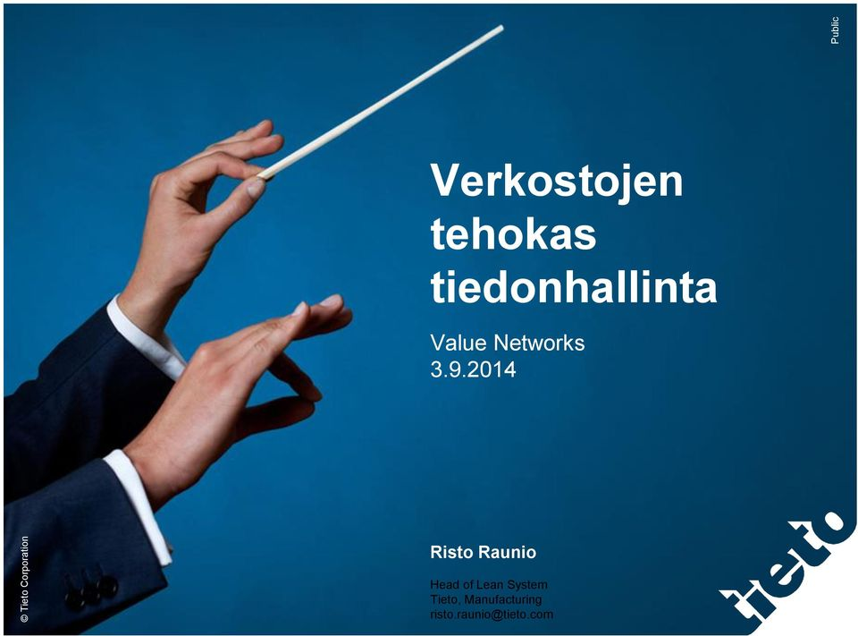 2014 Risto Raunio Head of Lean System