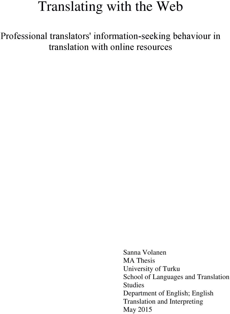 Sanna Volanen MA Thesis University of Turku School of Languages and