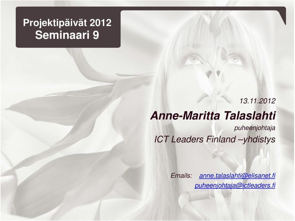 ICT Leaders Finland yhdistys Emails: anne.
