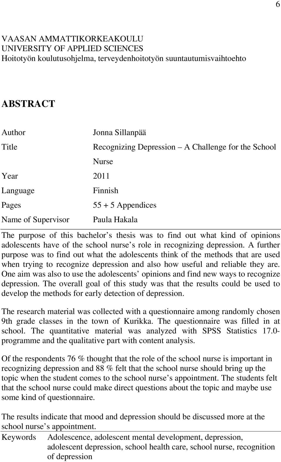 adolescents have of the school nurse s role in recognizing depression.
