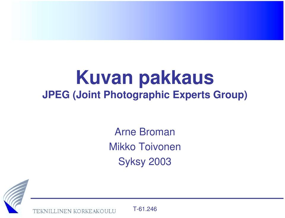 Experts Group) Arne