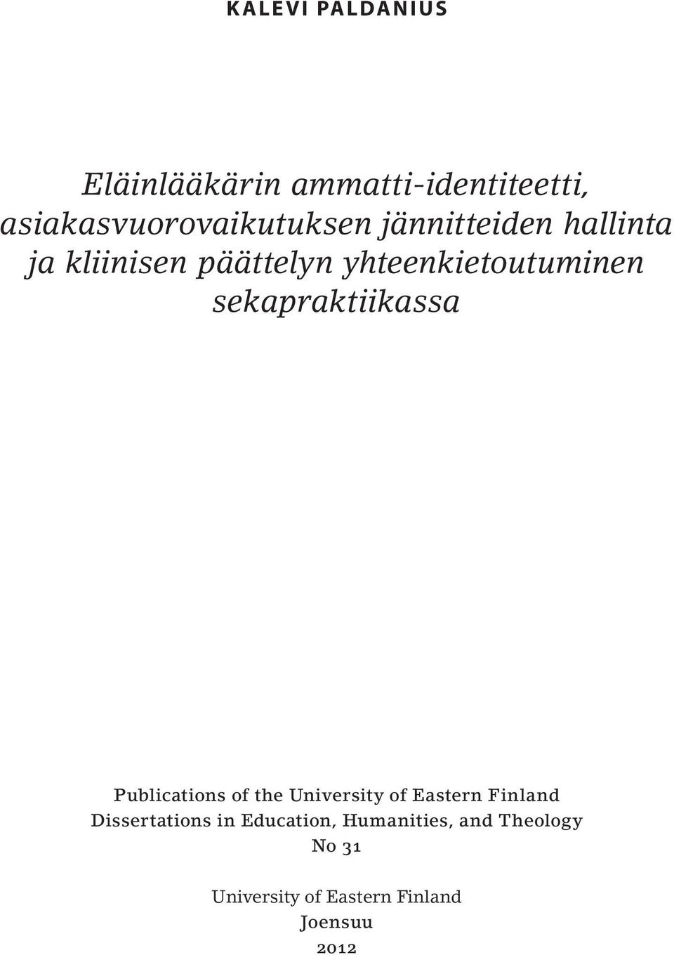 sekapraktiikassa Publications of the University of Eastern Finland