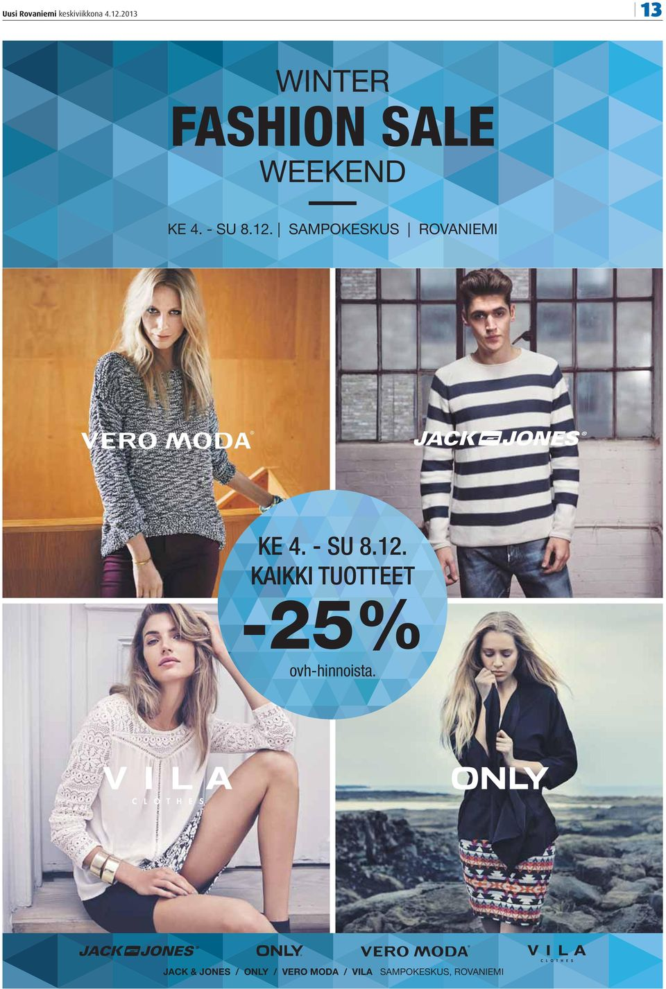 JACK & JONES / ONLY / VERO MODA / VILA