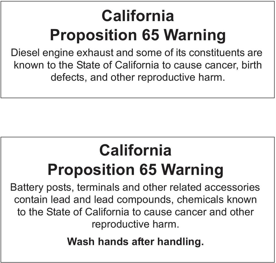 California Proposition 65 Warning Battery posts, terminals and other related accessories contain lead