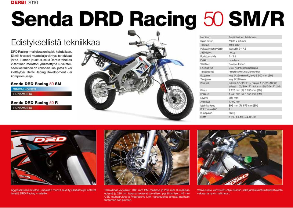 Derbi Racing Development - ei kompromisseja.