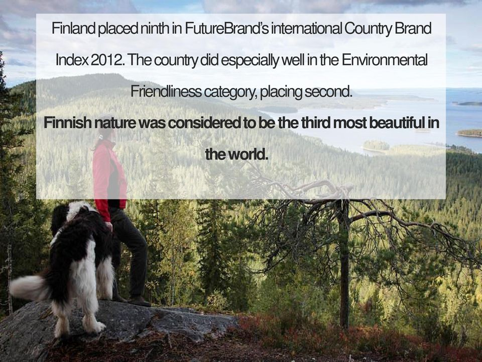 The country did especially well in the Environmental