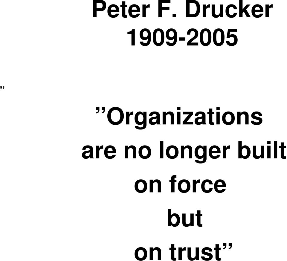 Organizations are no