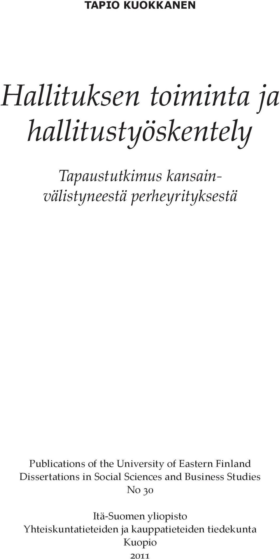 Eastern Finland Dissertations in Social Sciences and Business Studies No 30