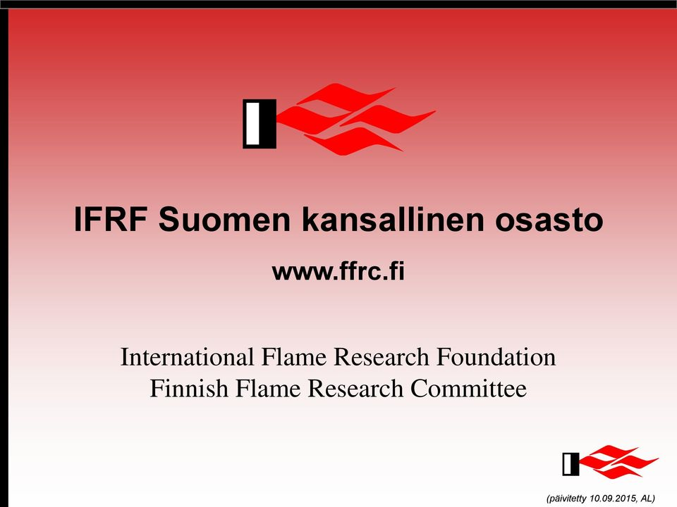 Research Foundation Finnish Flame