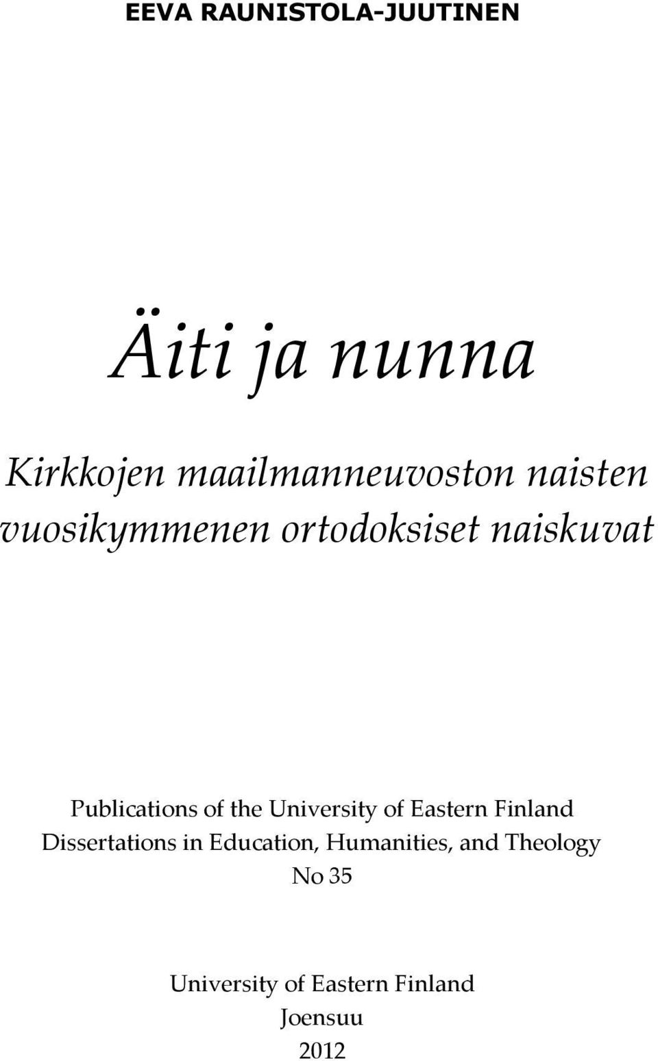 Publications of the University of Eastern Finland Dissertations