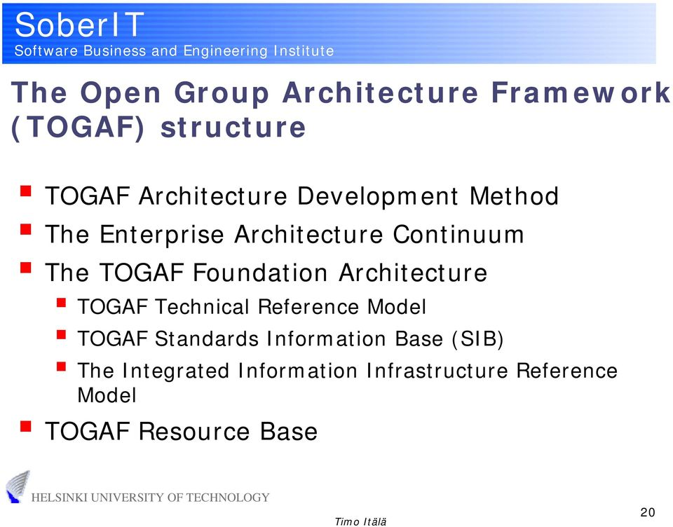 Architecture TOGAF Technical Reference Model TOGAF Standards Information Base