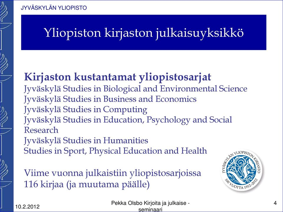 Studies in Education, Psychology and Social Research Jyväskylä Studies in Humanities Studies in Sport, Physical Education and