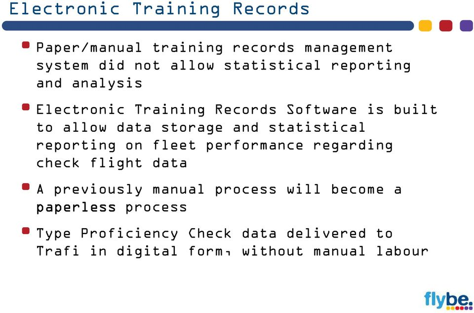 statistical reporting on fleet performance regarding check flight data A previously manual process will