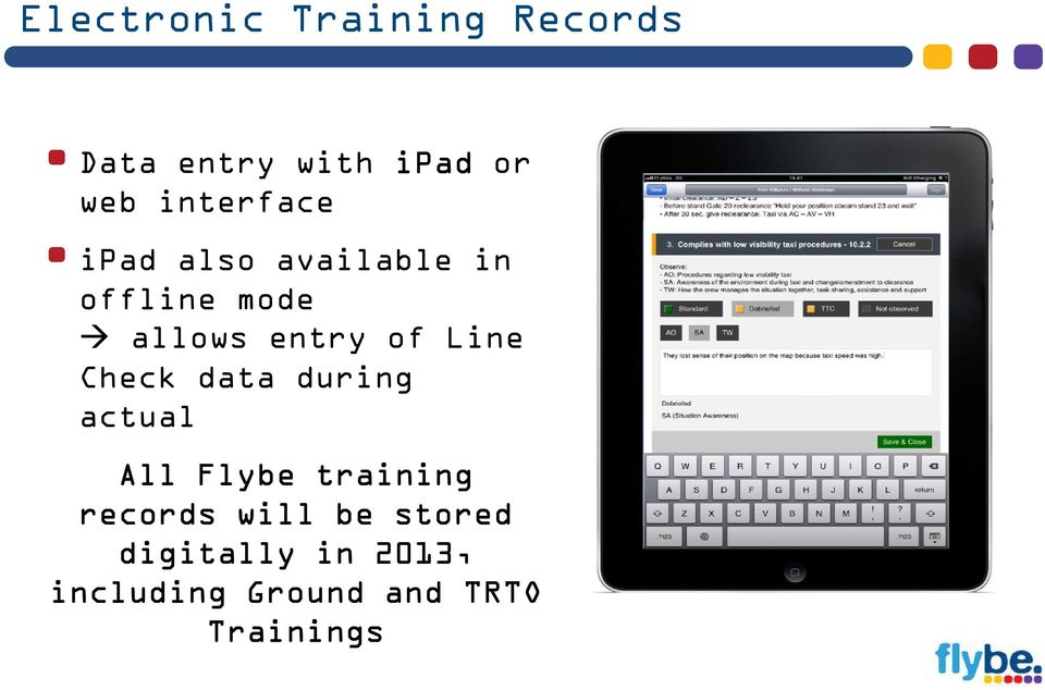 of Line Check data during actual All Flybe training records