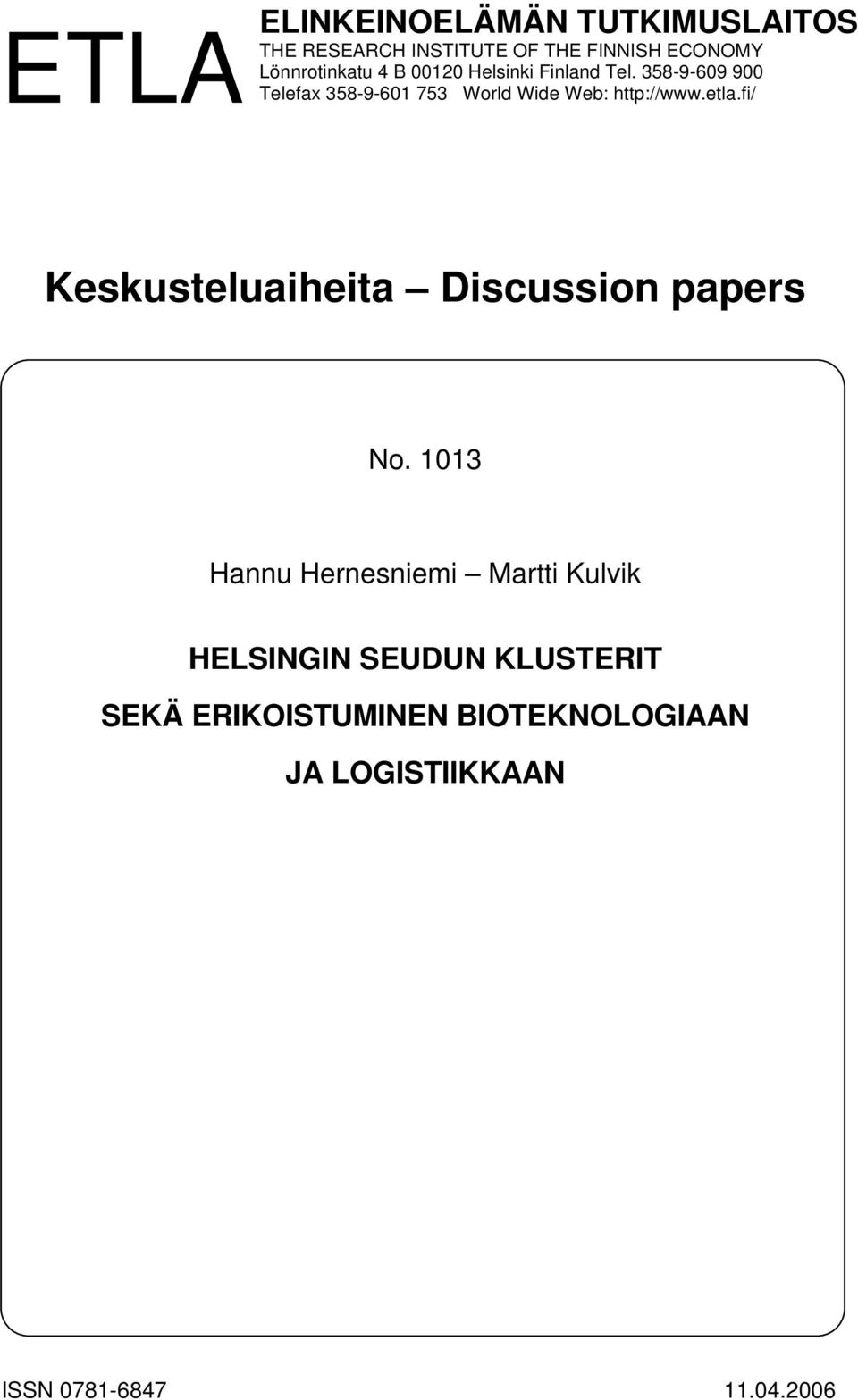 etla.fi/ Keskusteluaiheita Discussion papers No.