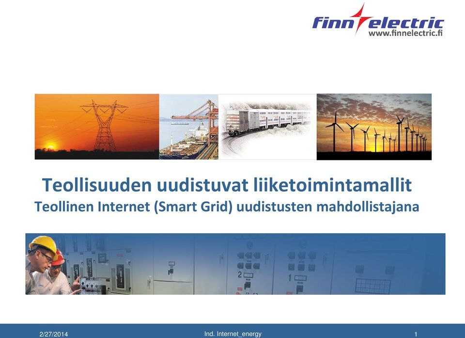 Internet (Smart Grid) uudistusten