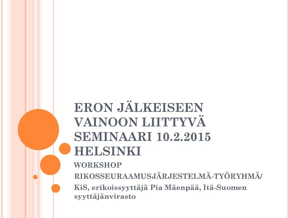 2015 HELSINKI WORKSHOP