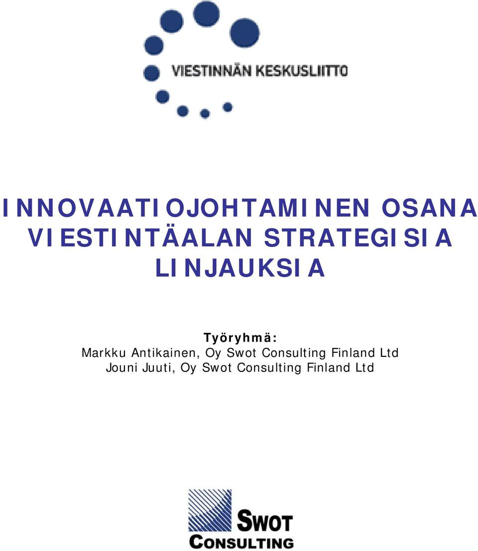 Antikainen, Oy Swot Consulting Finland