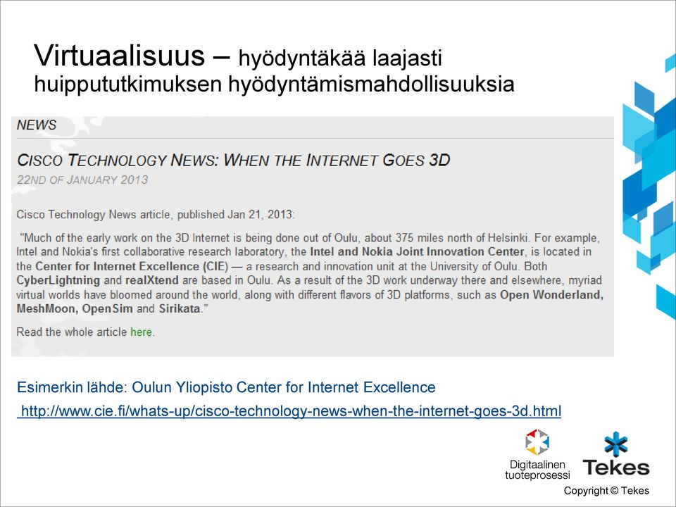 Yliopisto Center for Internet Excellence http://www.cie.