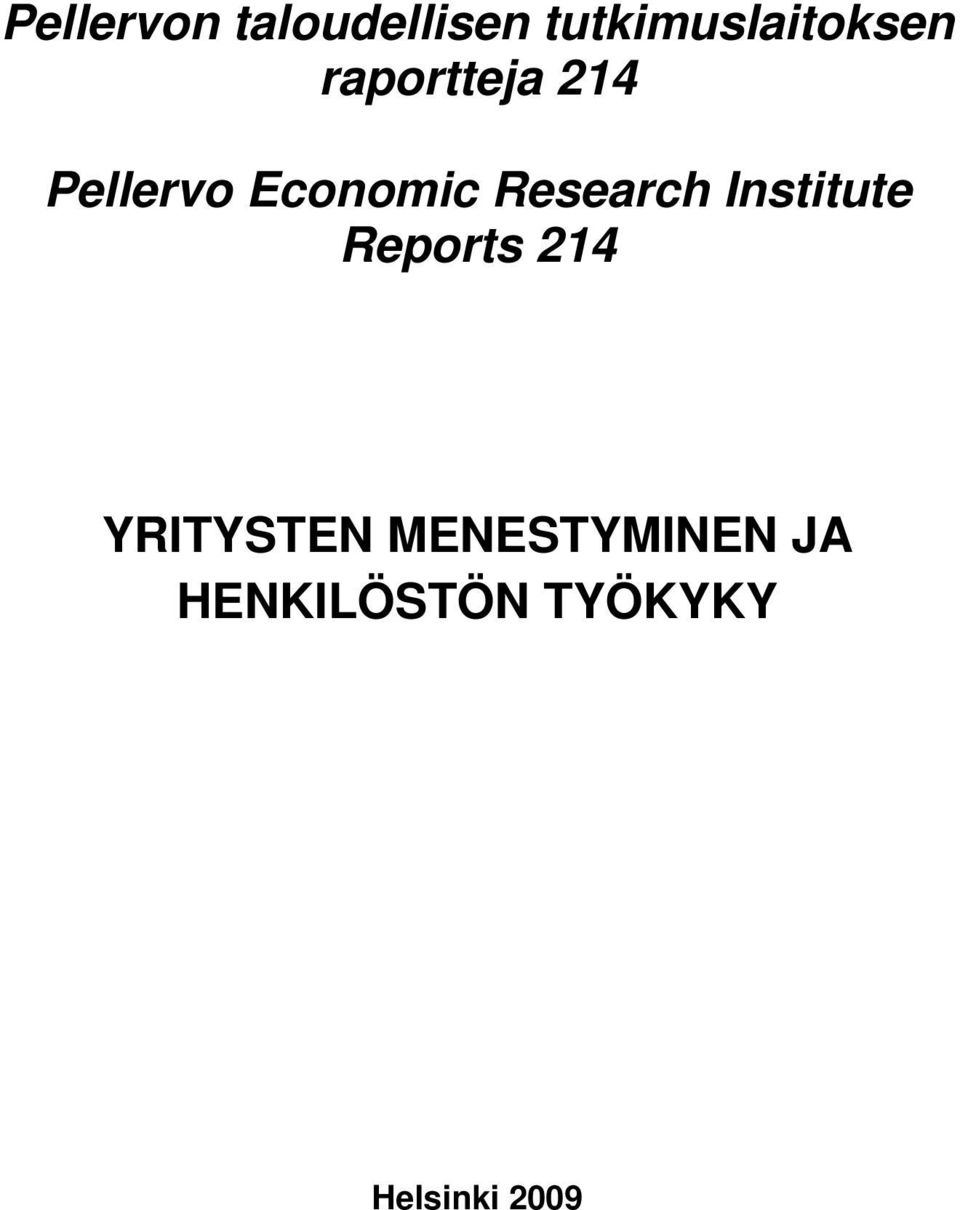 Institute Reports 214 YRITYSTEN