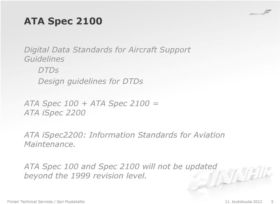 Information Standards for Aviation Maintenance.