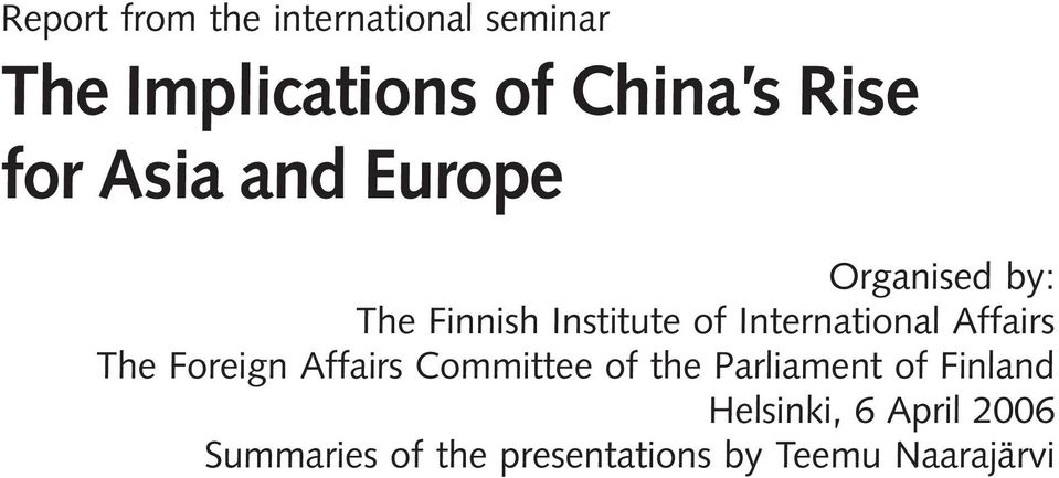 International Affairs The Foreign Affairs Committee of the Parliament