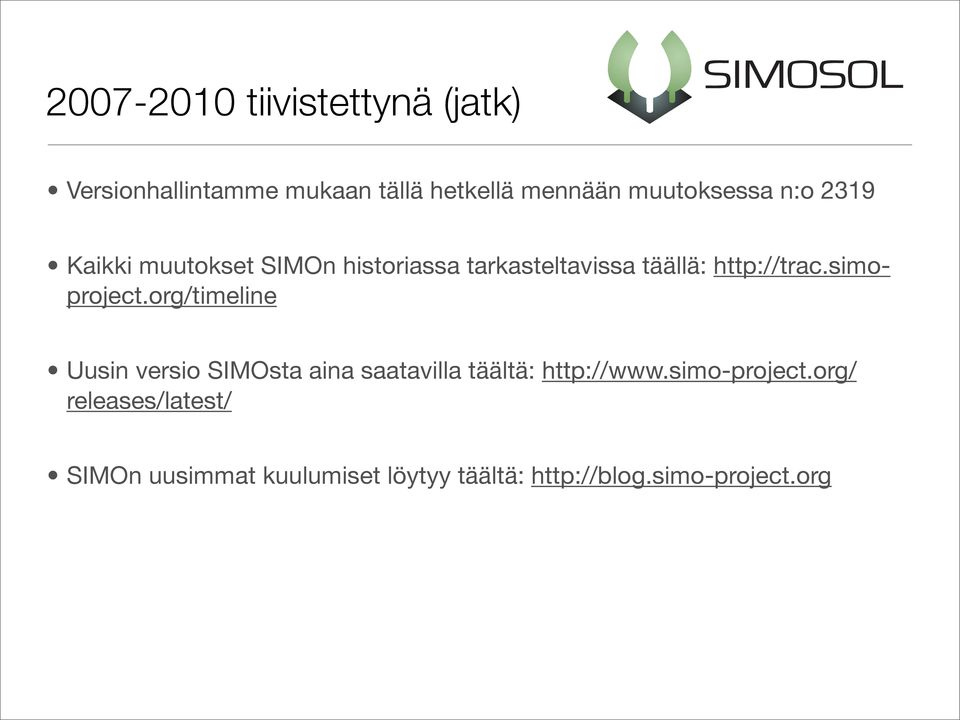 http://trac.simoproject.