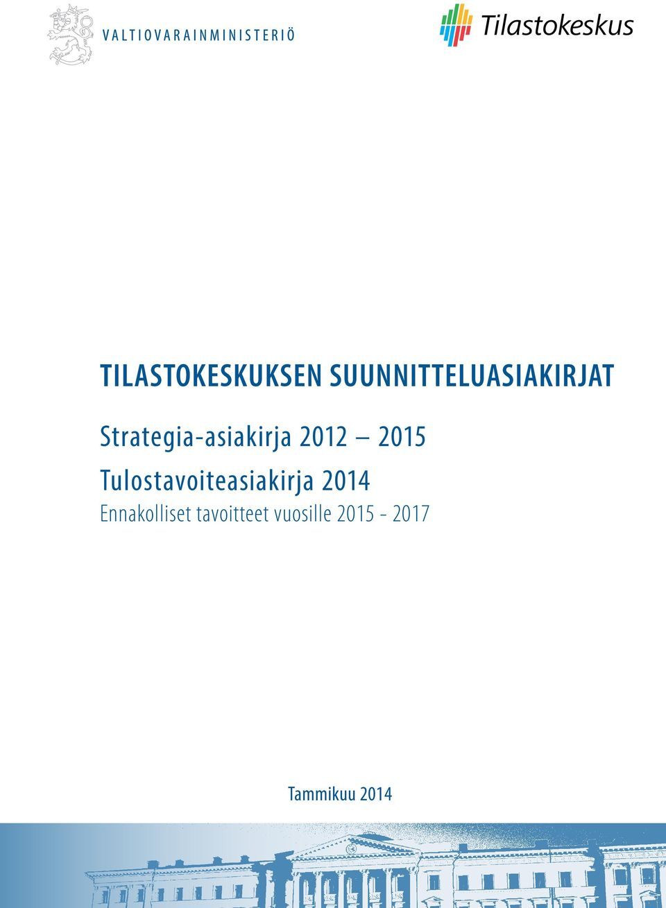 Strategia-asiakirja 2012 2015