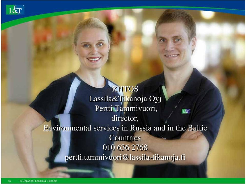 services in Russia and in the Baltic