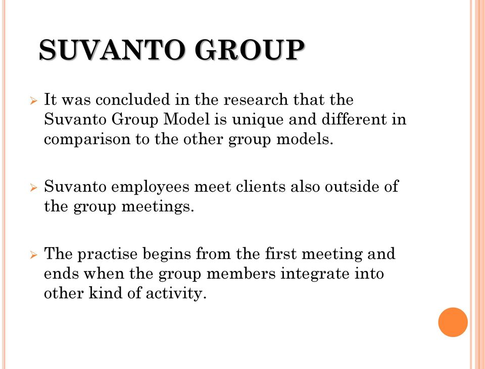 Suvanto employees meet clients also outside of the group meetings.