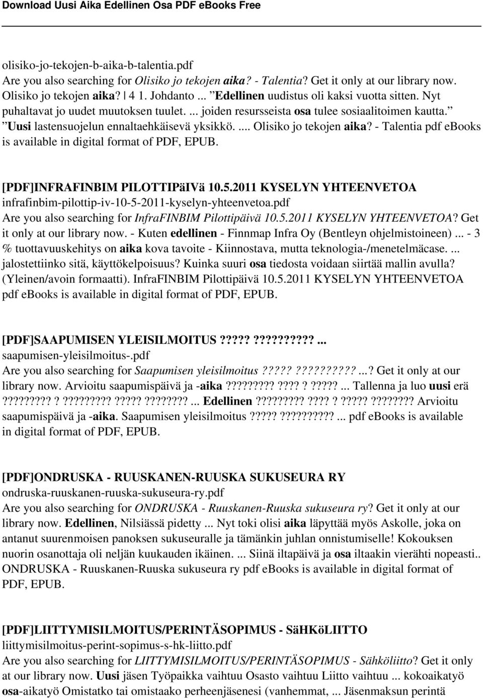 ... Olisiko jo tekojen aika? - Talentia pdf ebooks is available in digital format of PDF, EPUB. [PDF]INFRAFINBIM PILOTTIPäIVä 10.5.
