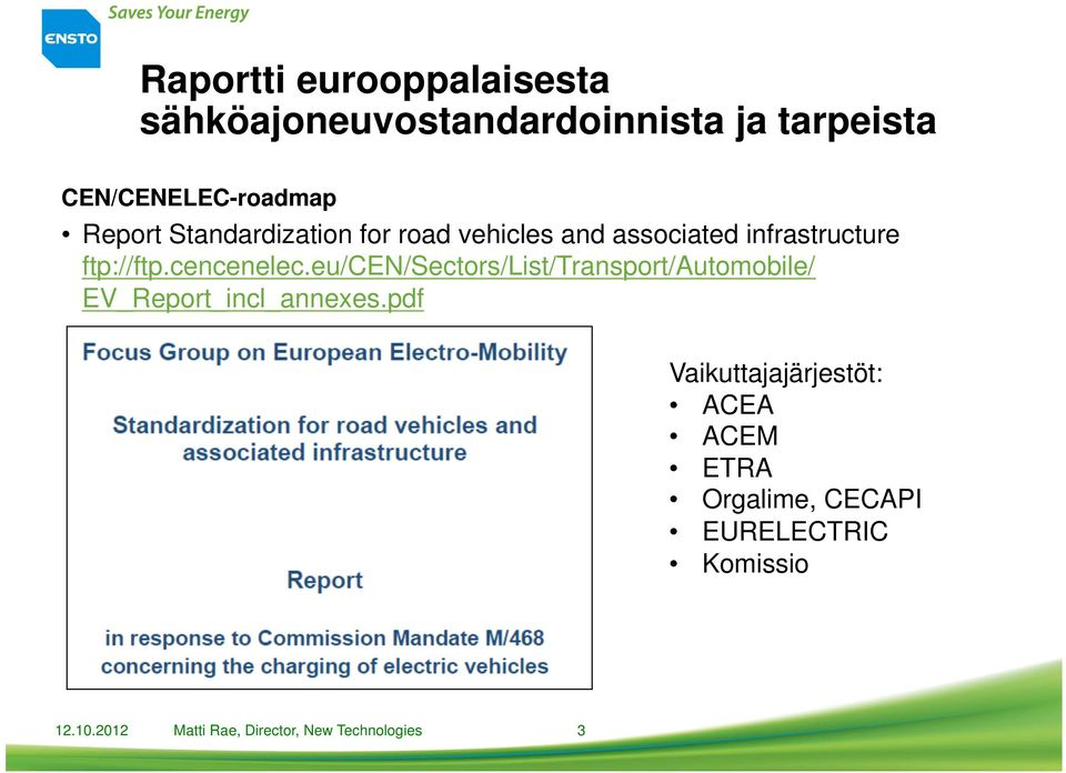 eu/cen/sectors/list/transport/automobile/ EV_Report_incl_annexes.