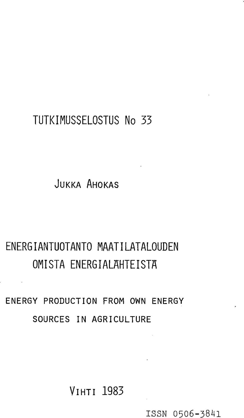 ENERGIALAHTEISTA ENERGY PRODUCTION FROM OWN