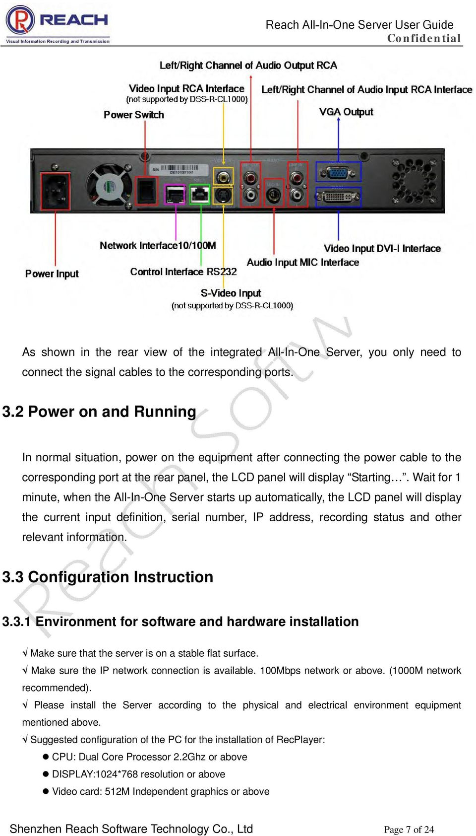 Wait for 1 minute, when the All-In-One Server starts up automatically, the LCD panel will display the current input definition, serial number, IP address, recording status and other relevant