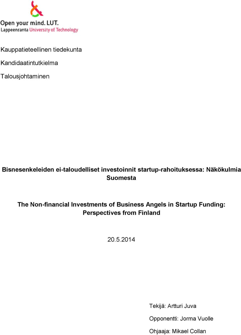 Suomesta The Non-financial Investments of Business Angels in Startup Funding: