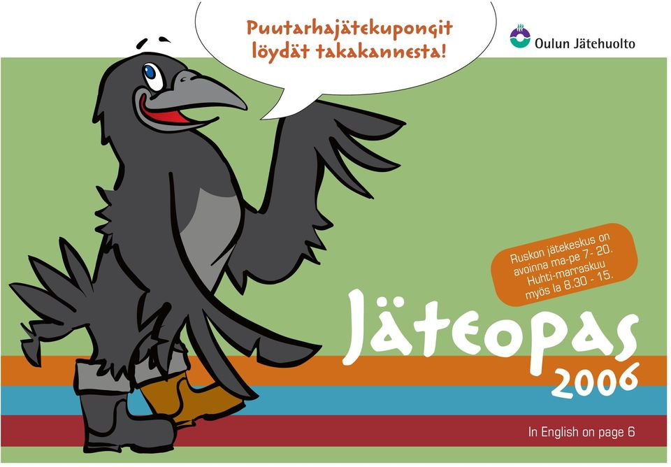 Jäteopas 2006 In English on page 6