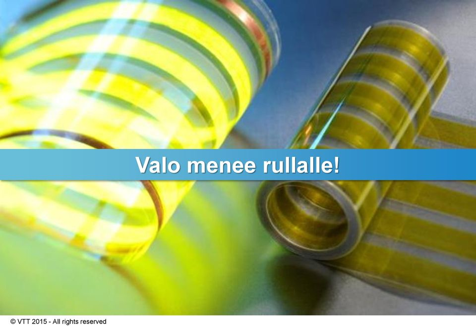 rullalle!