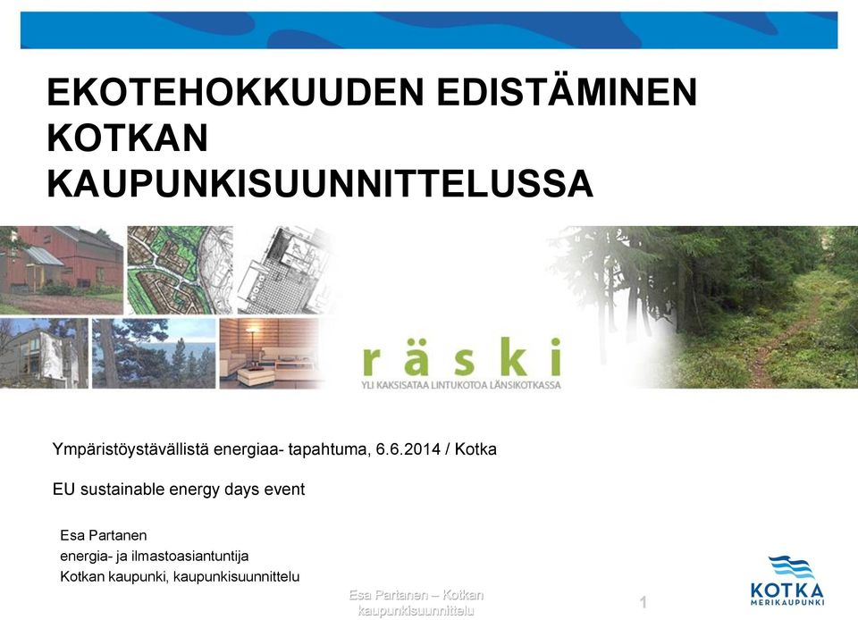 6.2014 / Kotka EU sustainable energy days event Esa Partanen